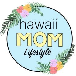 Hawaii Mom Lifestyle
